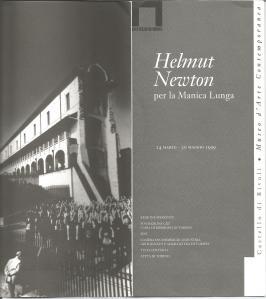 Helmut Newton per la Manica Lunga 24 marzo-30 maggio 1999 Castello di Rivoli, Museo d'Arte Contemporanea